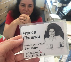 Badge reading 'Franca Fiorenza, Herkimer Senior High Secretary, 40th Reunion July 15-17, 2016'